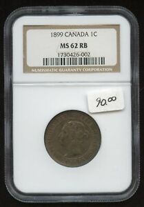 1899 Canada One Cent - NGC MS62 RB
