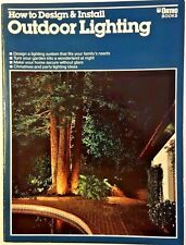 How To Design And Install Outdoor Lighting by William H. W. Wilson
