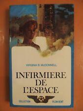 Infirmière de l'espace. Virginia B.McDonnell-Laffont.Collection Plein Vent N° 42