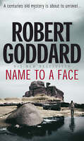 Name to a Face, Robert Goddard, Used; Very Good Book
