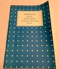 LIPPINCOTT BOOKS FOR YOUNG PEOPLE A COMPLETE GRADED CATALOG 1955-56