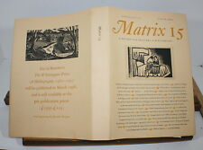 MATRIX 15 Winter 1995. A Review for Printers & Bibliophiles. Whittington Press