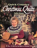 Quick Country Christmas Quilts + 15 Gifts You Can Make by Debbie Mumm Hardback