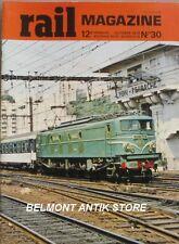 Rail magazine N°30-1979 Lyon Perrache-Nantes-Boulogne-Andorra-