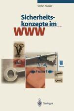 Sicherheitskonzepte Im WWW by Stefan Nusser (1997, Paperback)