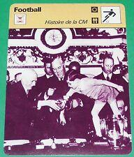 FOOTBALL HISTOIRE DE LA COUPE DU MONDE JULES RIMET & YVES