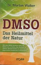DMSO - Das Heilmittel der Natur - Dr. Morton Walker - BUCH - NEU