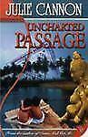 Uncharted Passage, Julie Cannon, Acceptable Book