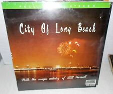 BILL WORRALL CITY OF LONG BEACH CALIFORNIA HAMMOND ORGAN CONCERT LP SEALED