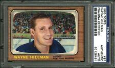 1966 TOPPS #87 WAYNE HILLMAN PSA/DNA AUTOGRAPHED SIGNED HIGH GRADE HOCKEY CARD