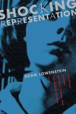 Film and Culture: Shocking Representation : Historical Trauma, National...