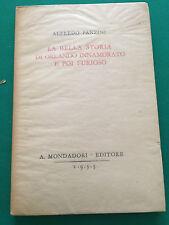 1933 ALFREDO PANZINI - LA BELLA STORIA DI ORLANDO INNAMORATO E POI FURIOSO