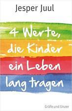 Vier Werte, die Kinder ein Leben lang tragen (Einzeltitel) von Juul, Jesper