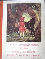 Le petit chaperon rouge Les Fees Riquet a la houppe..Collection Printemps alt!!