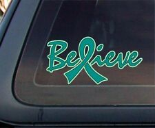 Ovarian Cancer Awareness BELIEVE Ovary Teal Ribbon Car Decal / Sticker