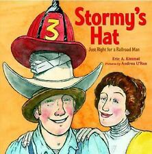 Stormy's Hat: Just Right for a Railroad Man, Kimmel, Eric A., Very Good Book