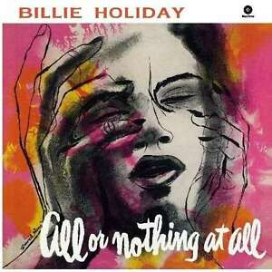 Billie Holiday - All Or Nothing At All LP Vinile WAX TIME RECORDS