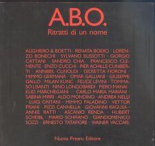 A.B.O. Ritratti di un nome. Nuova Prearo 1988. catalogo illustrato