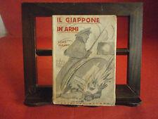 """Barzini Luigi """"Il Giappone in armi"""" - Ed. Apuana, 1935"""
