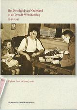 Catalogus Het Noodgeld van Nederland in de Tweede Wereldoorlog 1940-1945 Toele