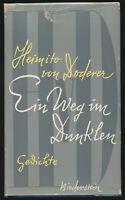 Heimito von Doderer: Ein Weg im Dunklen (1957). Signierte Erstausgabe.