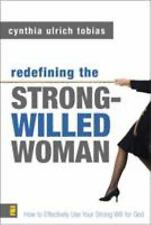 Redefining Strong-Willed Woman Cynthia U Tobias(2003, Hardcover) ISBN 0310245788