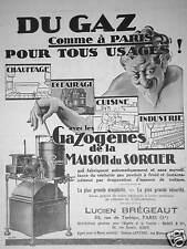 PUBLICITÉ 1930 LE GAZOGÈNE LE SORCIER DU GAZ COMME A PARIS POUR TOUS LES USAGÉS
