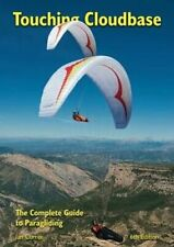 New listing Touching Cloudbase The Complete Guide to Paragliding by Ian Currer 9780952886235