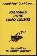 Palmares Pour Cinq Crimes Duchateau 1990 Les maitres du roman policier Vint Fr