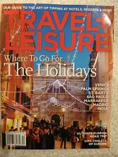 Travel + Leisure Magazine December 2011 Where To go For The Holidays