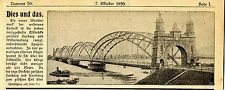 Neues Wunderwerk Die soeben fertiggestelle Elbbruecke * Text / Bilddokument 1899