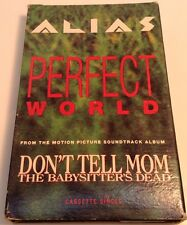 ALIAS-PERFECT WORLD Tape Cassette FROM MOVIE: DON'T TELL MOM THE BABYSITTER'S DE