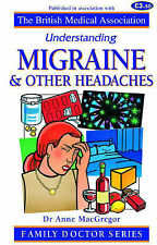 """Migraine and Other Headaches (Understanding) Anne MacGregor """"AS NEW"""" Book"""