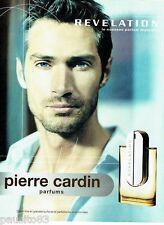 PUBLICITE ADVERTISING 126  2005  parfum Revelation homme par Pierre Cardin