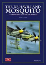 THE DE HAVILLAND MOSQUITO A COMPREHENSIVE GUIDE FOR THE MODELLER by R.A. FRANKS