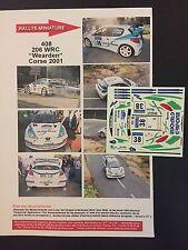 DECALS 1/43 PEUGEOT 206 WRC WEARDEN RALLYE TOUR DE CORSE FRANCE 2001 RALLY