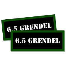 "6.5 GRENDEL Ammo Can 2x  Labels  Ammunition Case 3""x1.15"" stickers decals 2 pack"