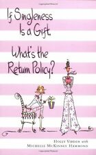 If Singleness Is a Gift, Whats the Return Policy?