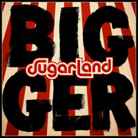 Sugarland : Bigger CD (2018) ***NEW*** Highly Rated eBay Seller Great Prices