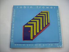 ROBIN TROWER - WHERE YOU ARE GOING TO - CD NEW SEALED 2016