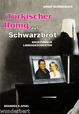 Turco miele su pane nero- Birgit SCHMALMACK tb (2007)