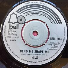 Hello - Bend Me Shape Me / We Gotta Go - BELL-1424 Ex Condition