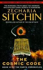 Cosmic Code: Book Vi Of The Earth Chronicles: By Zecharia Sitchin