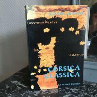 Olivier Jehasse CORSICA CLASSICA [Corse] édition La Marge 1986