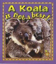 A Koala is Not a Bear! (Crabapples)-ExLibrary