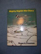 MIGHTY EIGHTH WAR DIARY by Roger A. Freeman/1st Ed/HCDJ/Military/WW II 1939-45