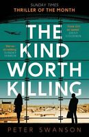 The Kind Worth Killing,Peter Swanson- 9780571302222
