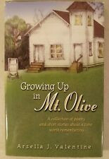Growing up in Mt. Olive : A Collection... by Arzella J. Valentine * SIGNED *
