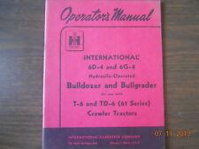 International  Operator's Manual 6D-4 and 6G-4 Hydraulic Operated Bulldozer