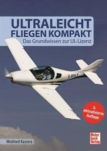 Ultraleichtfliegen kompakt 3. Auflage